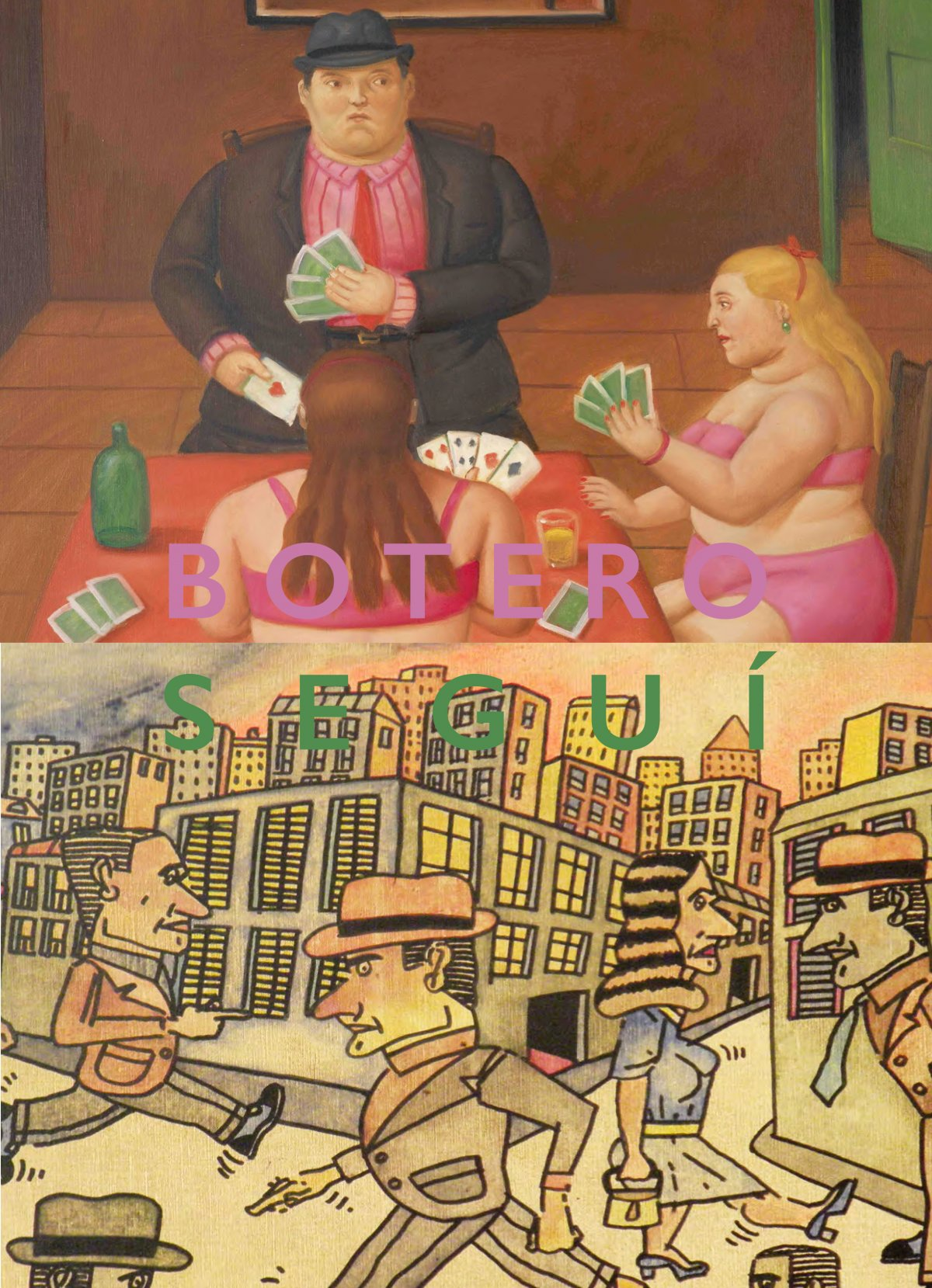 Fernando Botero and Antonio Seguí at Opera Gallery, New York